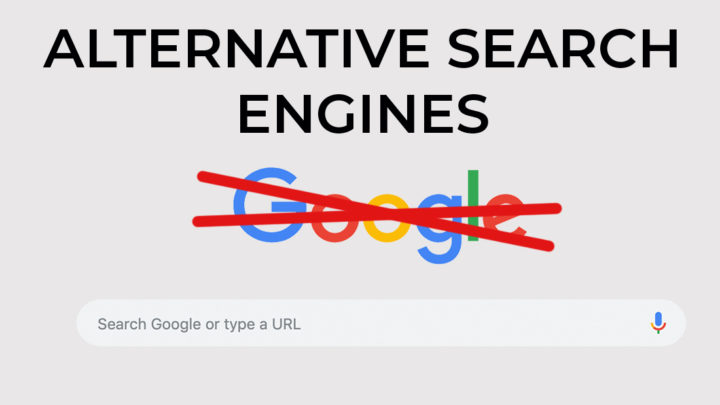 Never Use Google Again With These Alternatives
