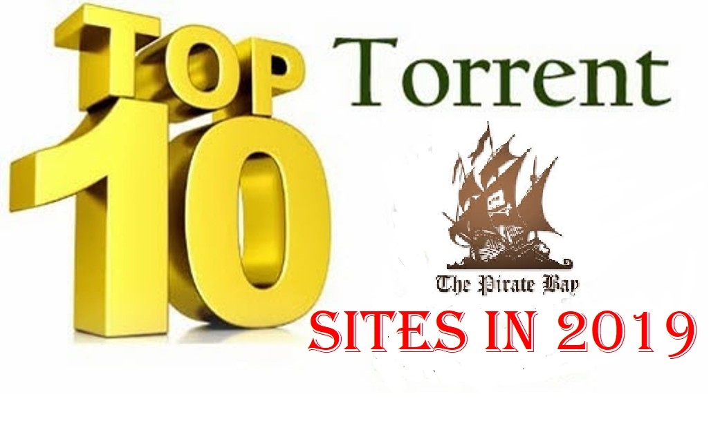 Photo of Top 10 Best Torrent Sites 2019