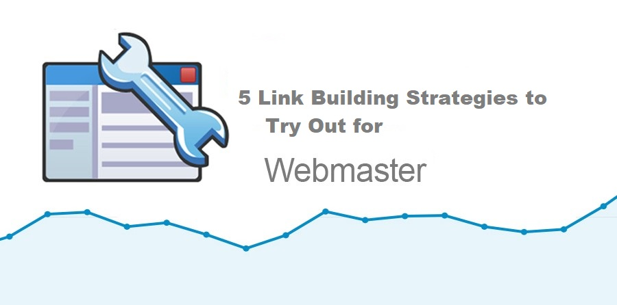 Photo of For the Webmaster: 5 Link Building Strategies to Try Out