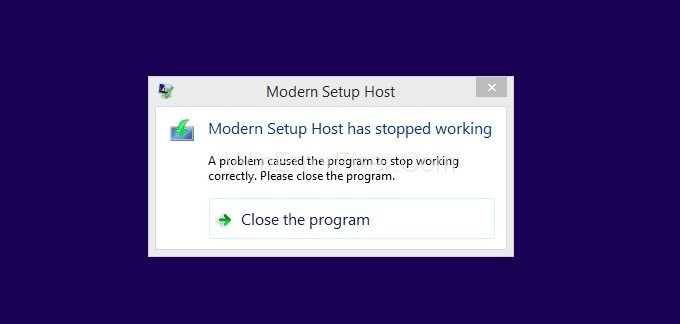 Modern Setup Host Stopped Working in Windows 10