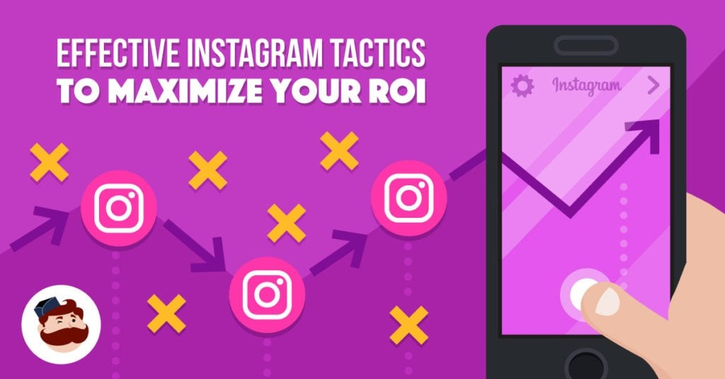 Photo of 8 Proven Instagram Marketing Tactics To Turn Your Followers Into Customers
