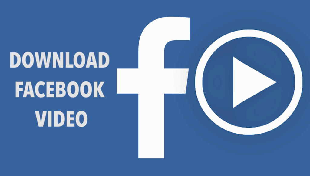 Photo of Best Apps To Download Facebook Videos