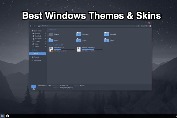 Photo of Best Windows 10 Themes & Skins
