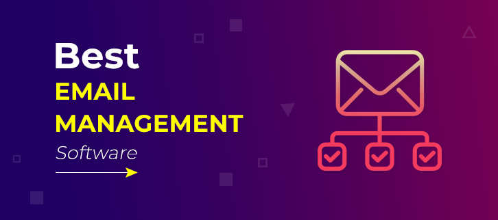 7 Best Email Management Software