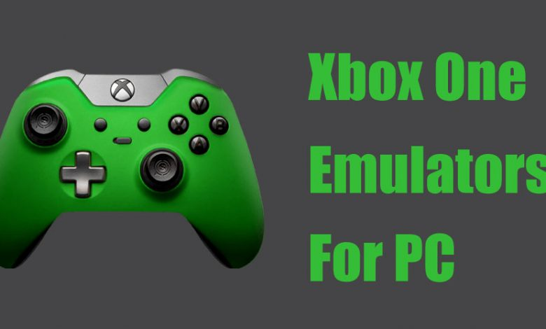 Top 8 Best Xbox One Emulators for Windows PC