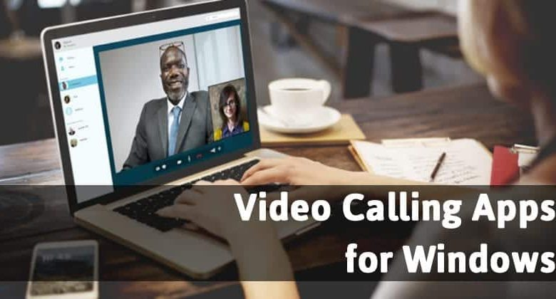 Top 10 Best Video Calling Apps for Windows PC