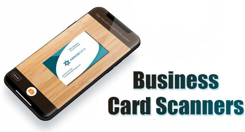 Best Apps To Scan Business Cards For Android and iPhone