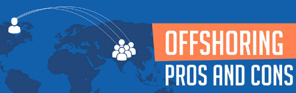 Pros & Cons Of Offshoring