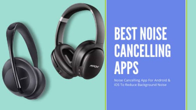Top 10 Best Noise Cancelling App For Android & iPhone