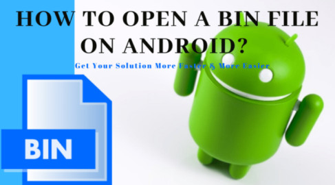 how-to-open-a-bin-file-on-Android