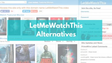 Photo of Top 22 LetMeWatchThis Alternatives You Should Try in 2021